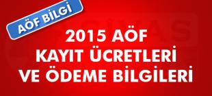 2015 AÖF Kayıt Ücretleri ve Ödeme Bilgileri