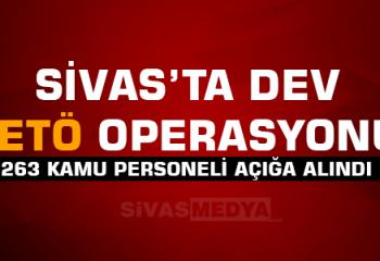 Sivas'ta Dev FETÖ Operasyonu