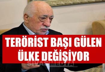 Terörist başı Gülen Ülke Değiştiriyor