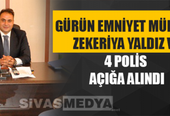 Gürün Emniyet Müdürü Zekeriya Yaldız ve 4 Polis Açığa Alındı