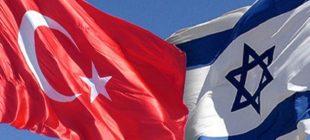 Türkiye-İsrail ilişkilerinde ABD' DEN Açıklama Geldi