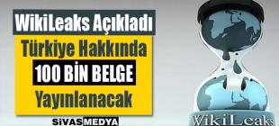 WikiLeaks Türkiye Hakkında 100 Bin Gizli Belge Açıklayacağını Duyurdu!