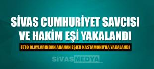 Sivas'ta Görev Yapan Savcı ve Hakim Eşi Yakalandı